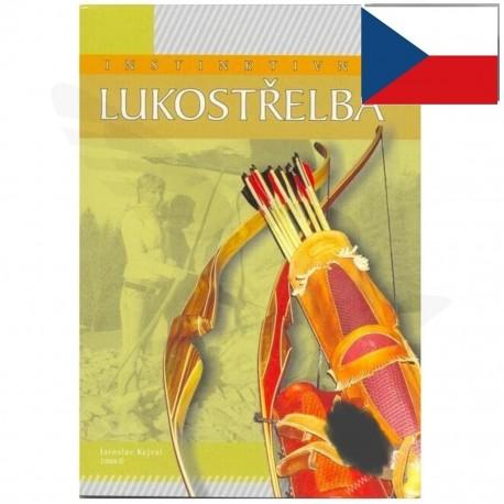 Kniha Instinktivní lukostřelba, Jaroslav Kejval